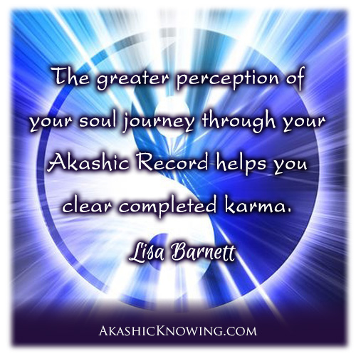 Clear completed Karma through the Akashic Records