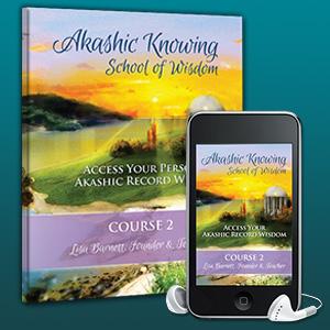 Course 2:  Access Ancient Soul Wisdom & Past Lives